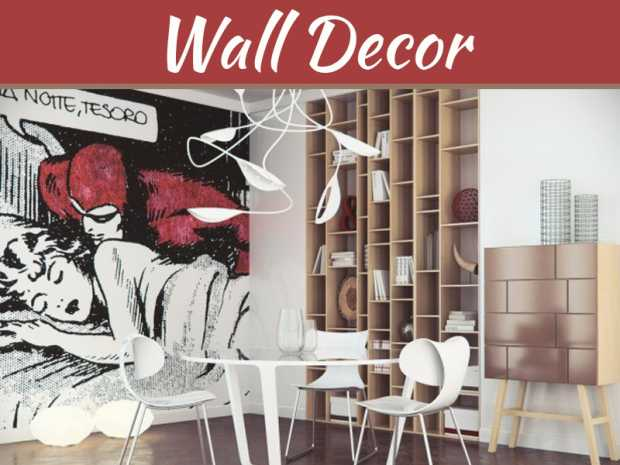 The Coolest Ways To Decorate Your Walls