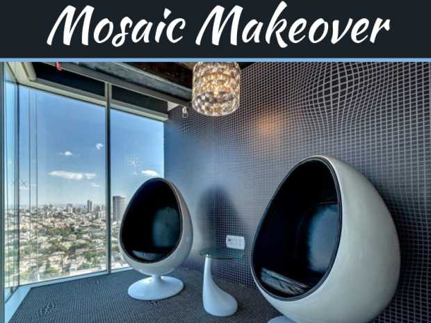 Go for Mosaic Makeover
