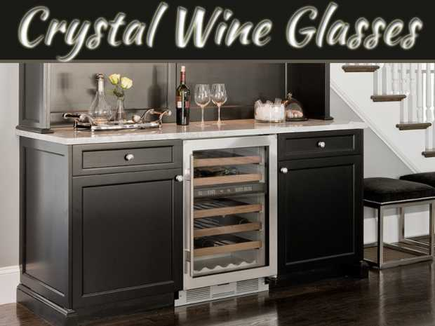 Choosing the Perfect Crystal Wine Glasses – What Really Matters