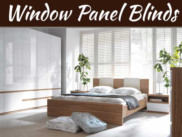 Why Window Panel Blinds Are A Popular Modern Choice
