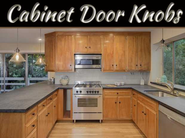 Cabinet Door Knobs: Pick The Best And Know Their Utility