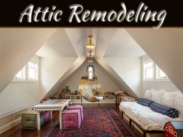 Things To Consider Before Remodeling Your Attic