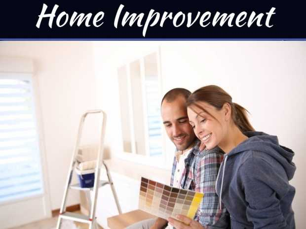Tips To Home Improvement