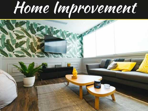 Home Improvement: 5 Tips and Tricks to Achieving a Magazine-like Home
