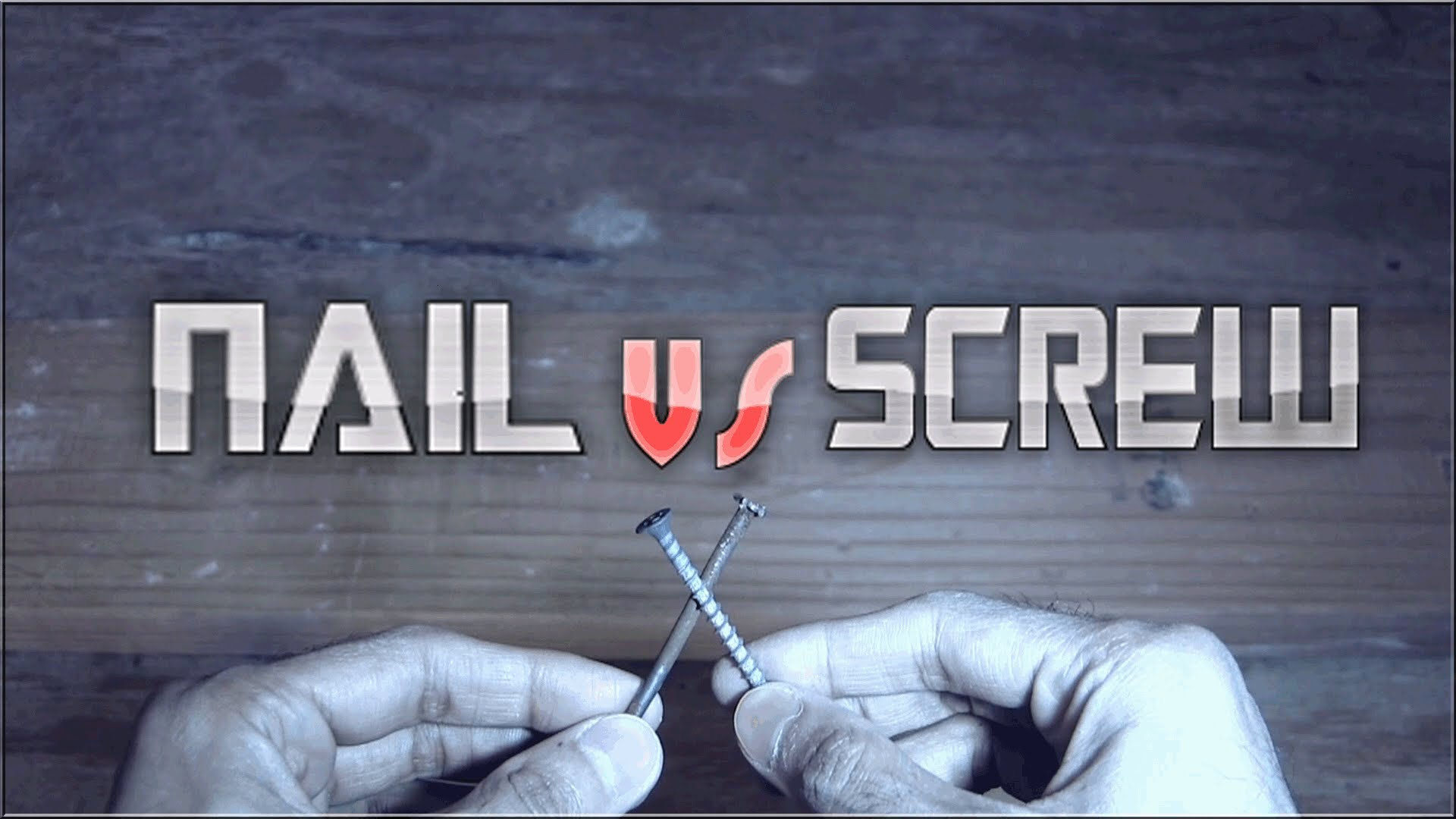 Nails or Screws