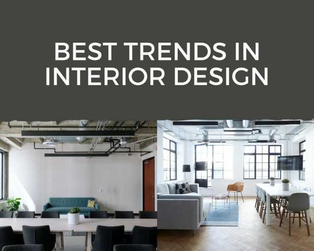 Best Trends In Interior Design