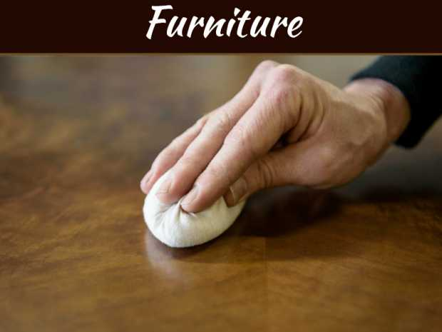 Tips To Restore The Finish On Your Furniture