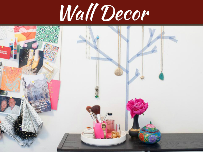 10 Unique Ways To Decorate A Wall