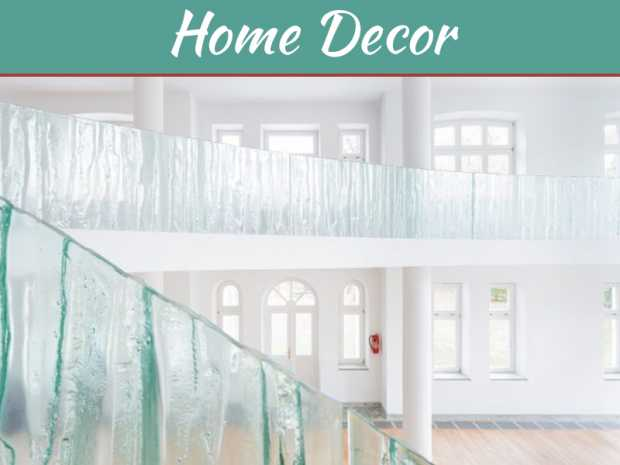 Enhance the Overall Look of Your Property with Glass Balustrading