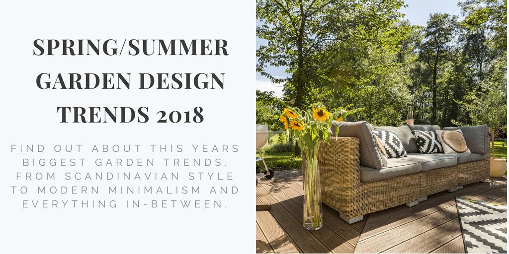 Summer garden design trends for 2018