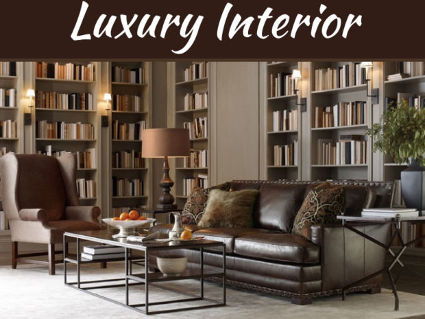 6 Luxury Interior Design Ideas To Apply On Your Home