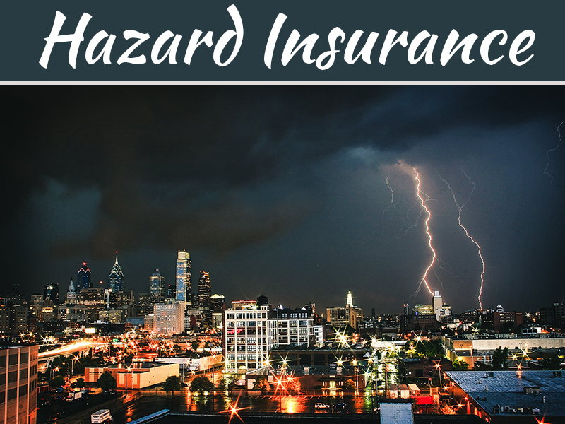 5 Benefits Of Investing In Hazard Insurance