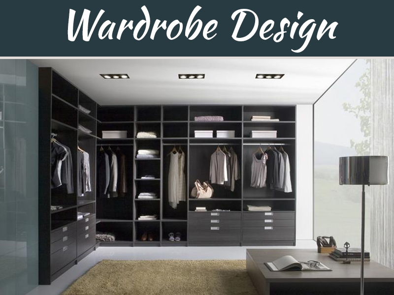 All About Different Kinds Of Wardrobes For Your Home