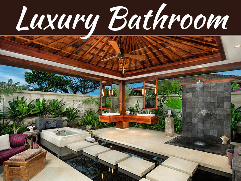 7 Most Beautiful Luxury Bathrooms In The World