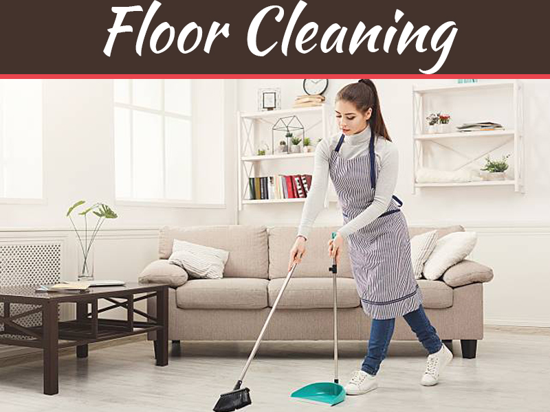 5 Useful Tips On How To Keep Your Floor Clean