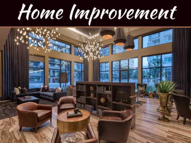 6 Best Home Improvement Ideas In 2018