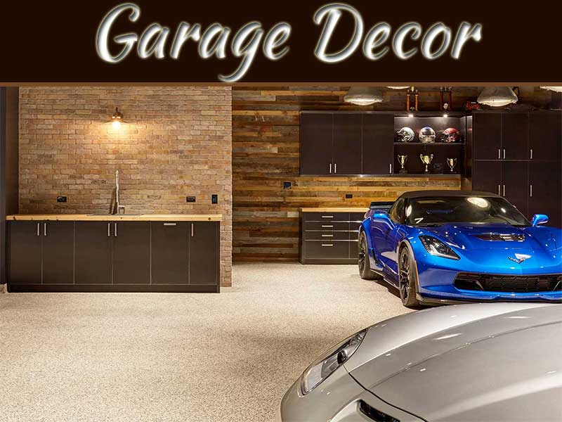 Garage Decor: How To Decorate And Design It