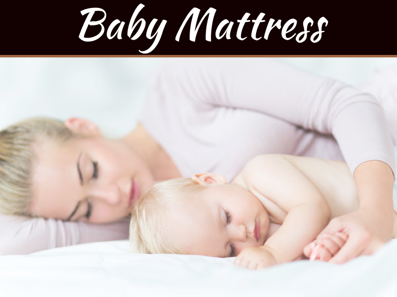 How To Choose Best Mattress For Your Baby