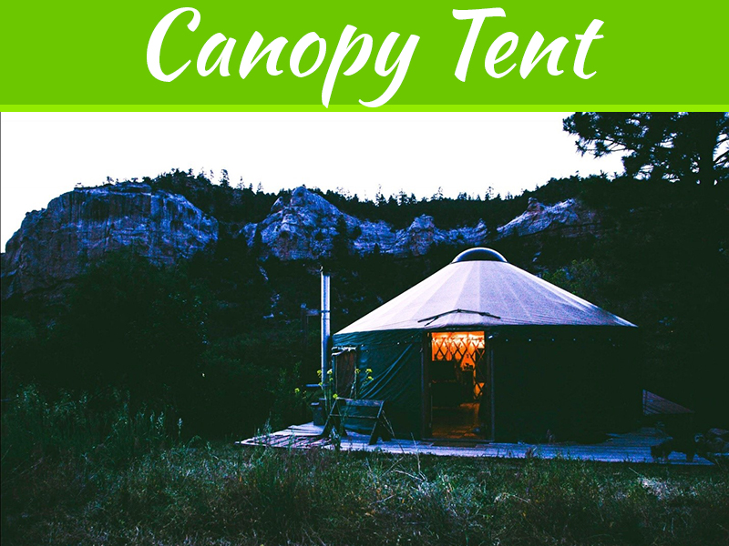 Seven Tip For Choosing Your Canopy Tent