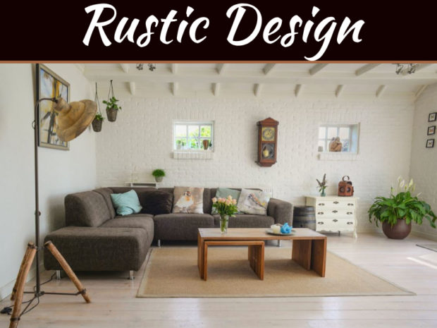 What Sort Of Design Elements Create A Rustic Feel?