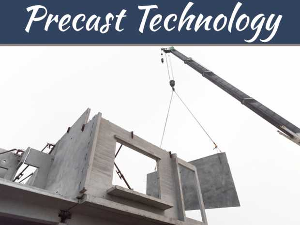 12 Reasons to Use Precast Technology for Your Next Large Scale Construction