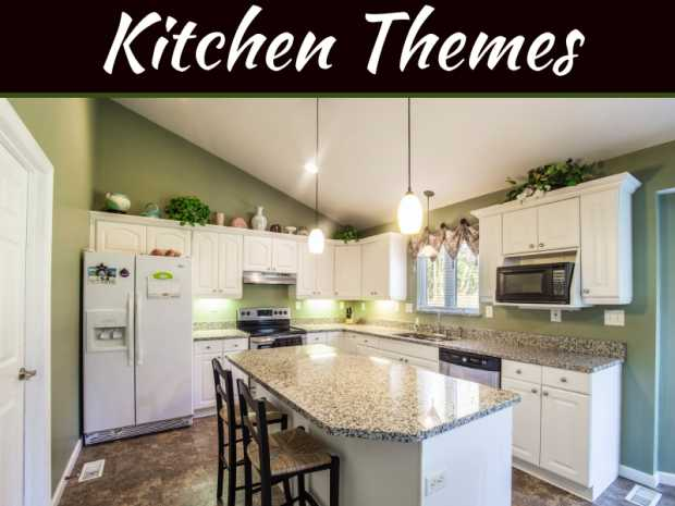 Designs and Layouts: 4 Popular Kitchen Themes to Rock Your Home