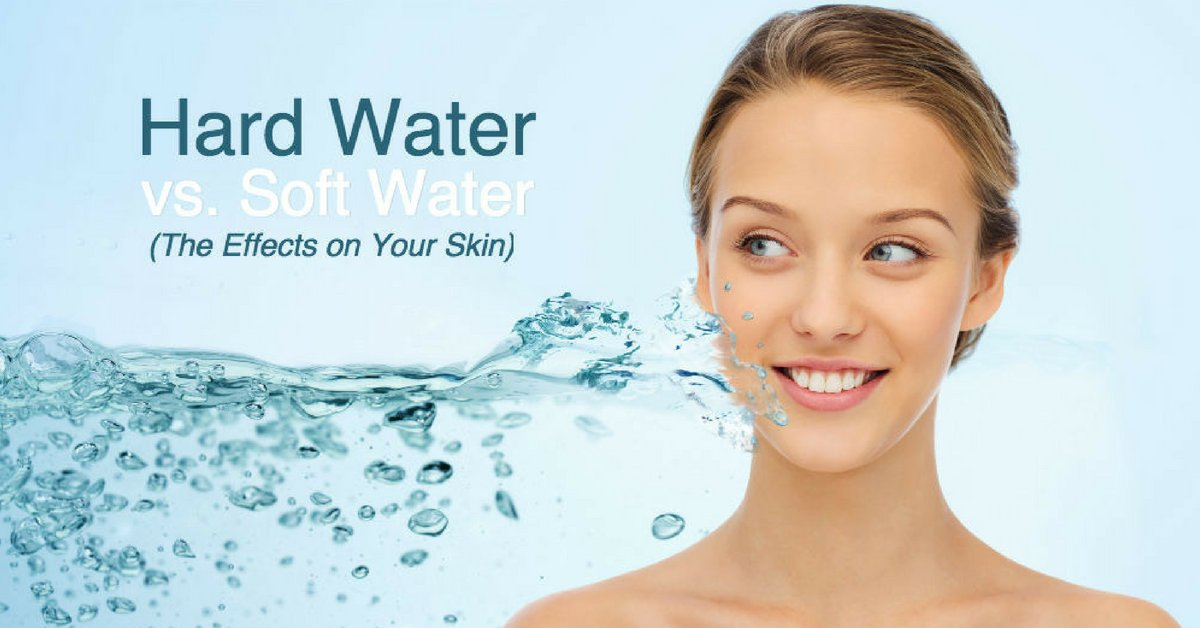 Hard Water Effects On Skin