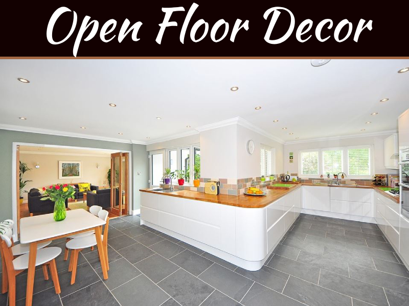 Open Floor Plan: 4 Decor Ideas To Bring The Kitchen And Living Room Together