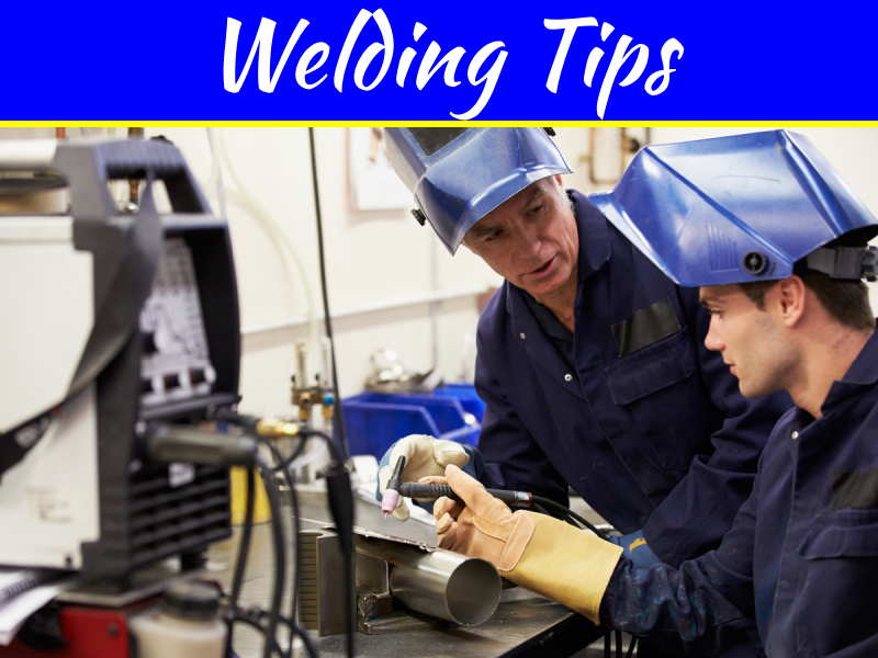 10 Welding Tips You Don't Want To Leave Home Without