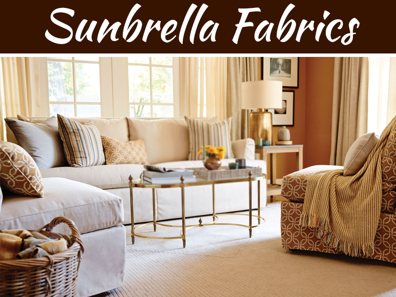 Reasons Why You Love Sunbrella Fabrics