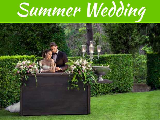 7 Romantic Venues To Consider For A Summer Wedding