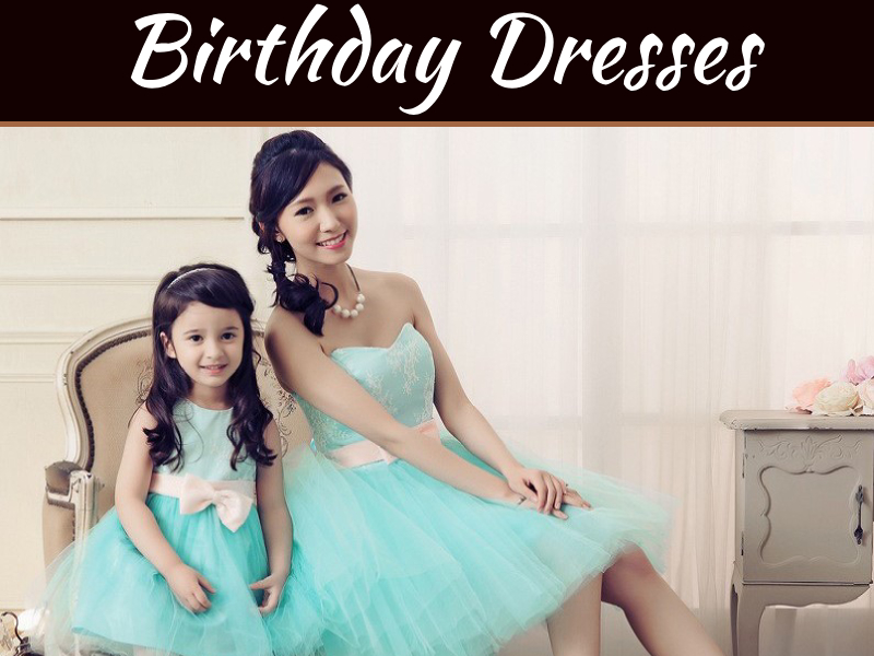 Birthday Dresses You Should Definitely Buy For Your Daughter