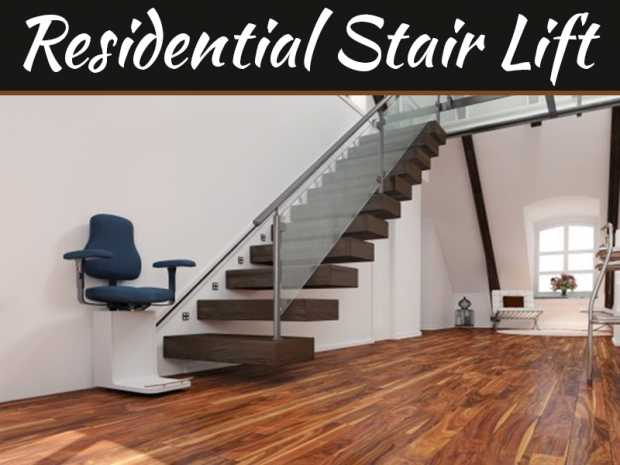 Top 4 Reasons To Install A Residential Stair Lift In Dallas