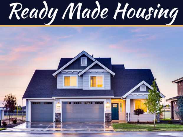 What To Consider When Opting For Ready Made Housing