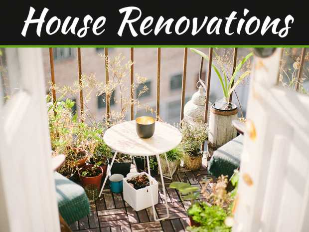House Renovations: How to Improve Your Balcony Area