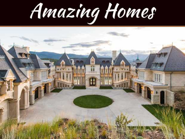 Meet Some Of The World's Most Amazing Homes
