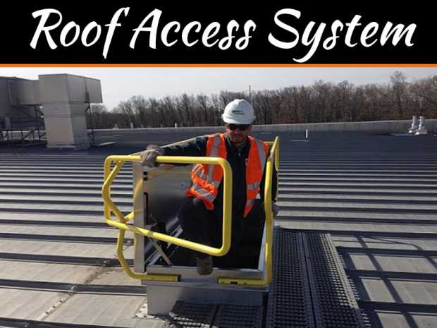 Tips on How to Search for Superior Quality Roof Access System