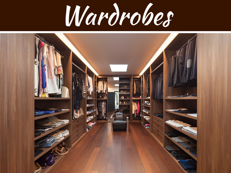 Wardrobes: A Go Through Guide