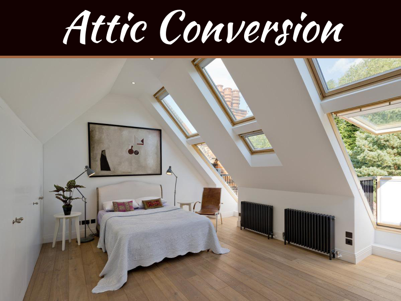 Why An Attic Conversion Is Better Than An Extension