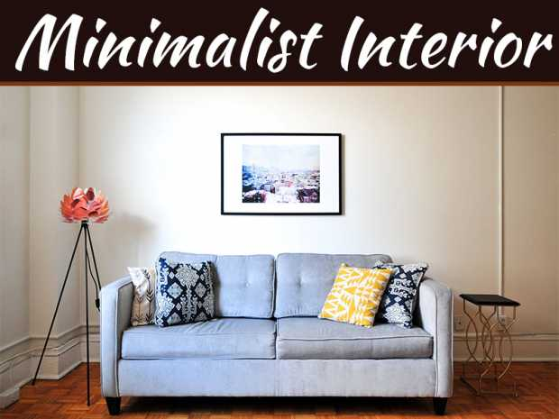 8 Easy Tips For Minimalist Interior Design