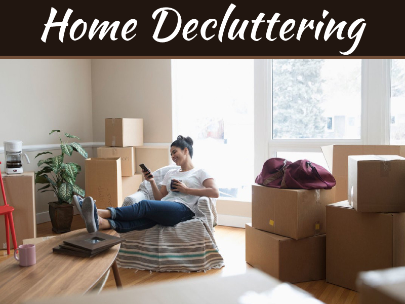 Declutter the Home, Declutter Your Life