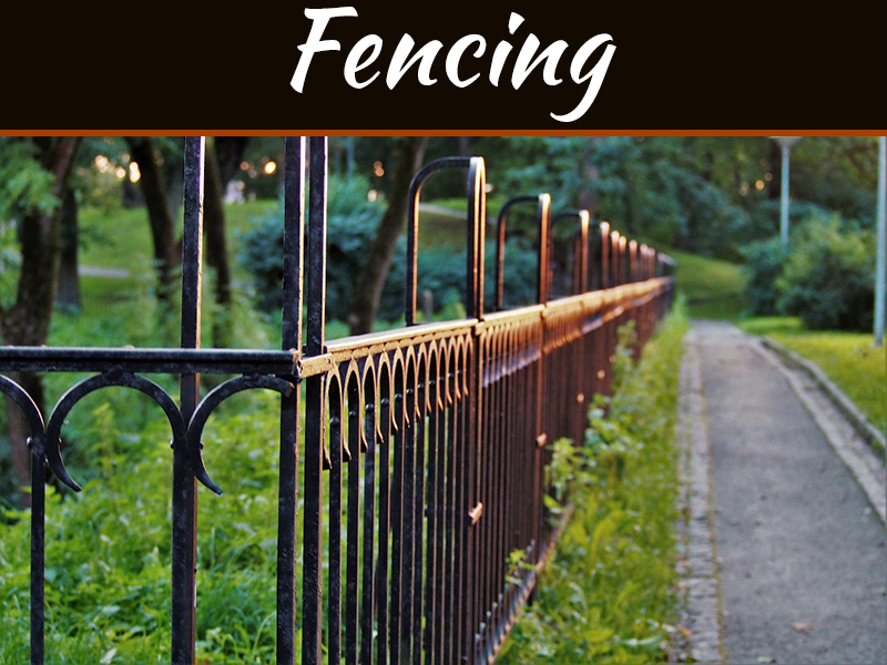 Some Aspects To Consider For Fencing