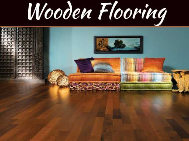 The Benefits Of Wooden Flooring Over Tiles