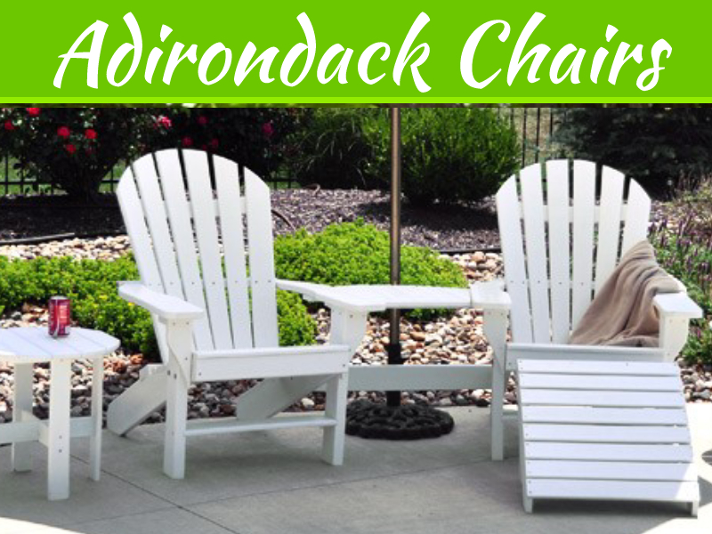 Things You Should Know About Adirondack Chairs