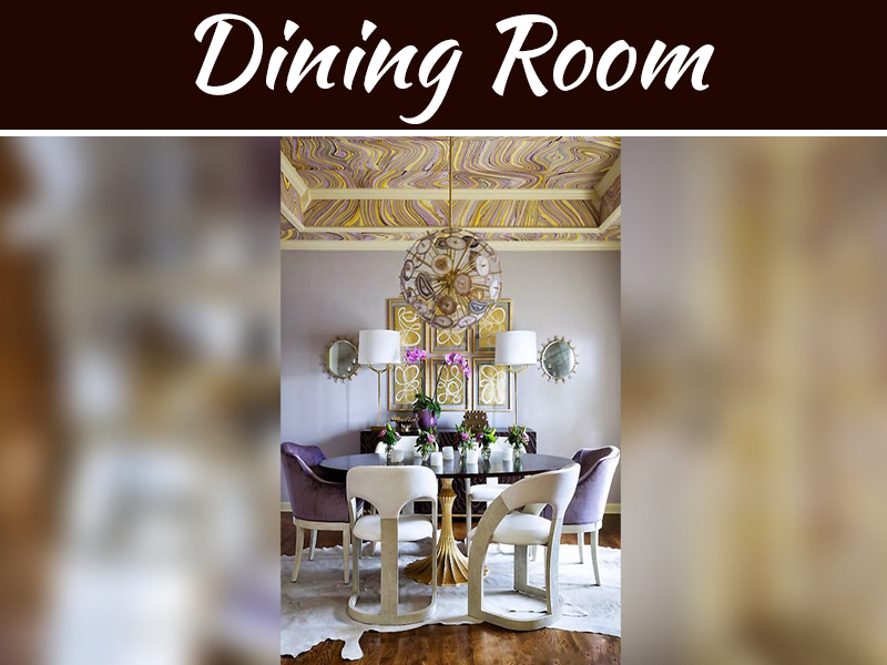Best Dining Room Décor Ideas To Make Your Evenings Look Lively
