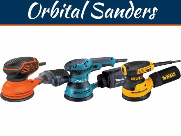 Four Best Orbital Sanders - You Should Know About