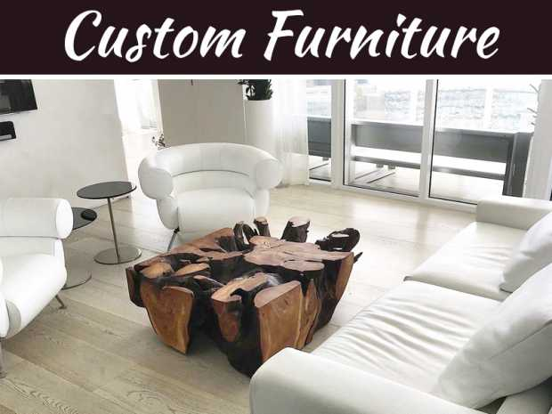 Is Custom Furniture A Real Option For A Regular Joe Or Jolene?