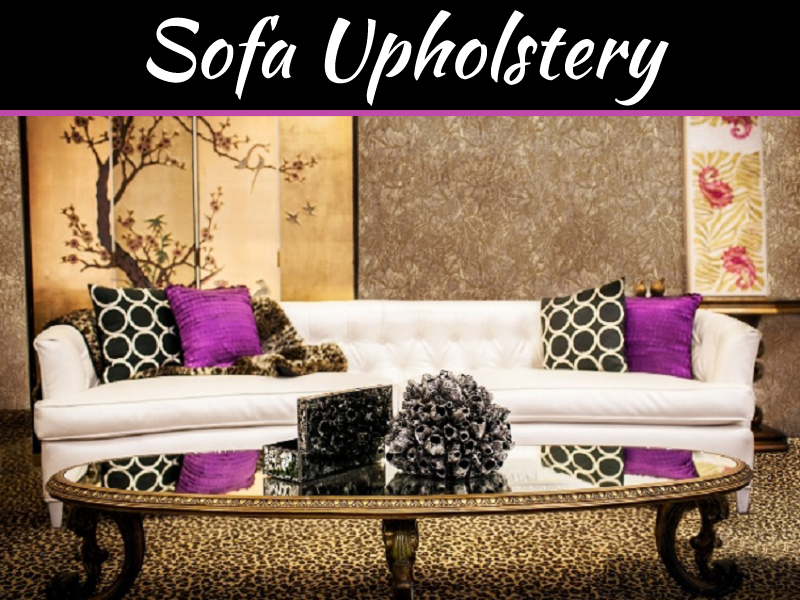 Top 5 Sofa Upholstery Repair Ideas