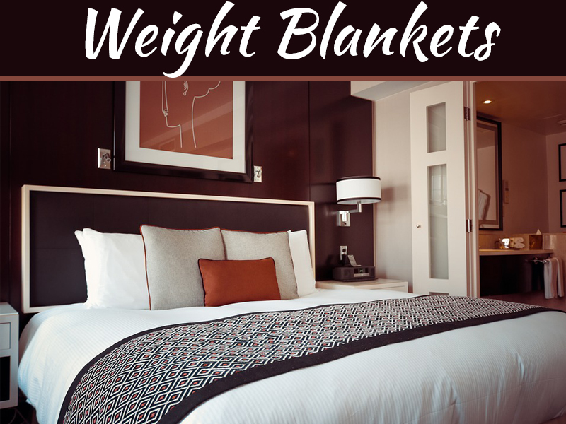 What Are The Potential Benefits Of Buying Weight Blankets?