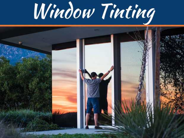 5 Unique Benefits Of Window Tinting At Home